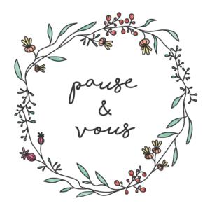 Pause & Vous